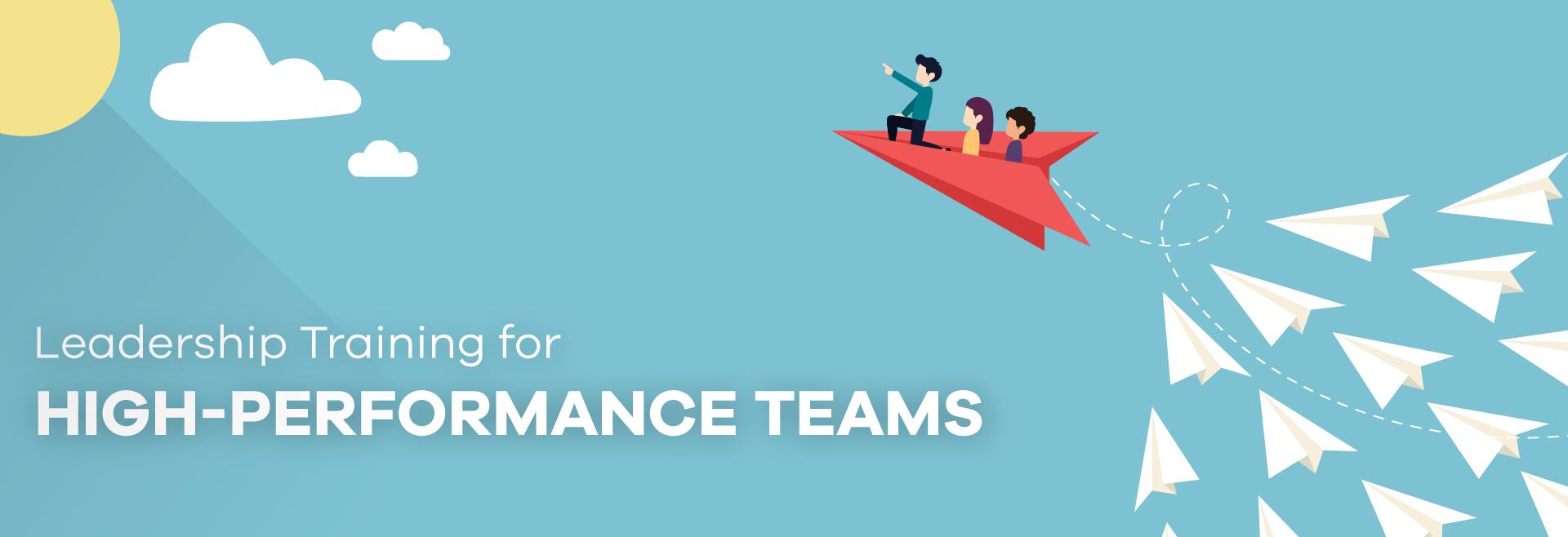 Leadership Training for a High-Performance Team